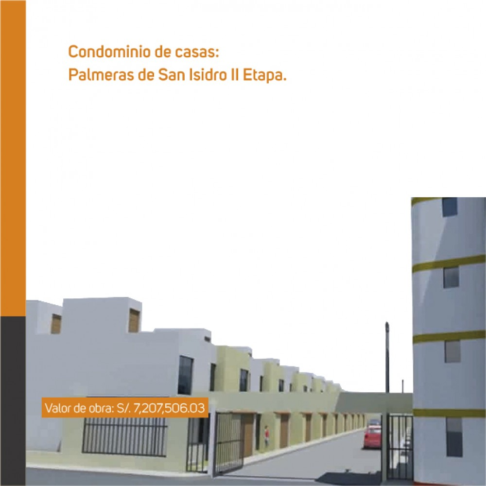 Condominio de casas: Palmeras de San Isidro II etapa