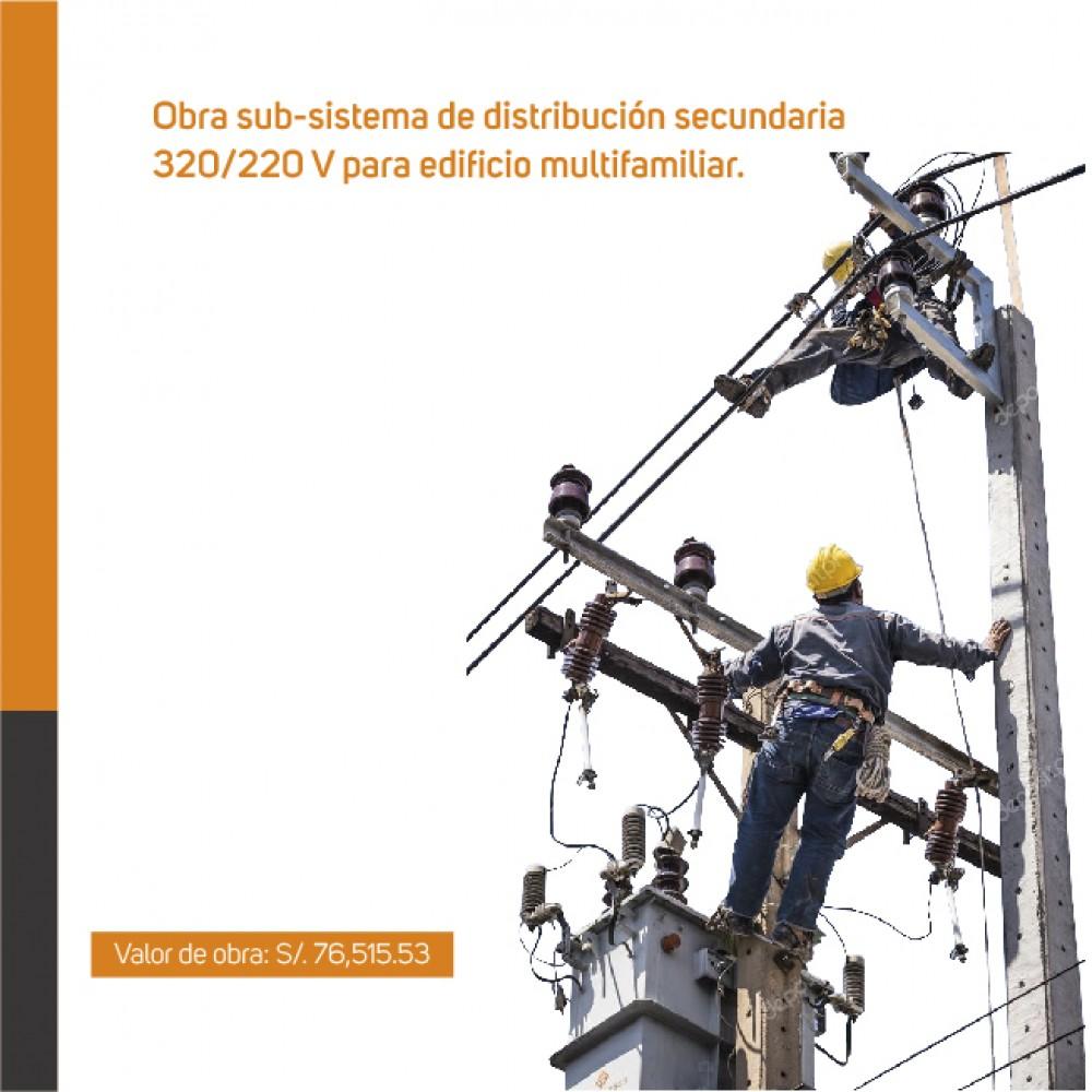 Obra sub-sistema de distribución secundaria 320/220V para edificio multifamiliar