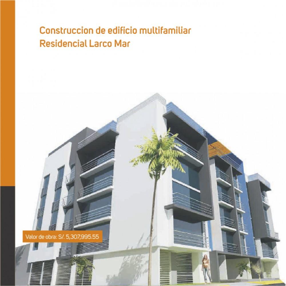 Construcción de edificio multifamiliar: Residencial Larco Mar